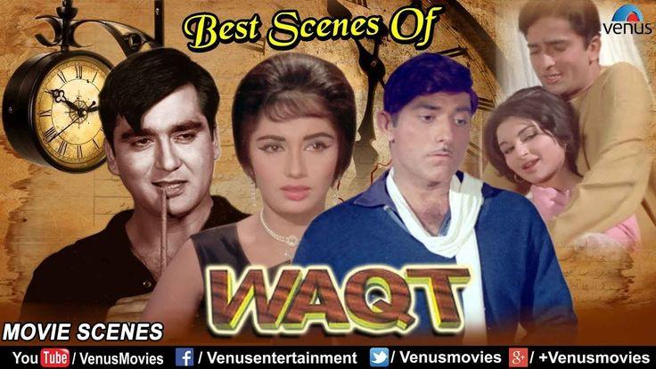 Watch Old Best Scenes Of Waqt | Evergreen Movie | Sunil Dutt, Raaj Kumar, Shashi Kapoor |Best Bollywood Scenes watch on  https://free123movies.net/watch-old-best-scenes-of-waqt-evergreen-movie-sunil-dutt-raaj-kumar-shashi-kapoor-best-bollywood-scenes/