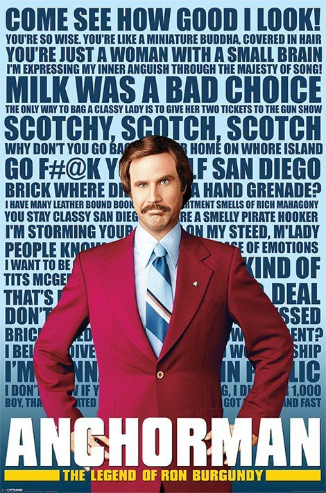 "Best compilation of great ROn Burgundy quotes!! LOVE HIM!! "" I believe Diversity means Old wooden Ship..."""