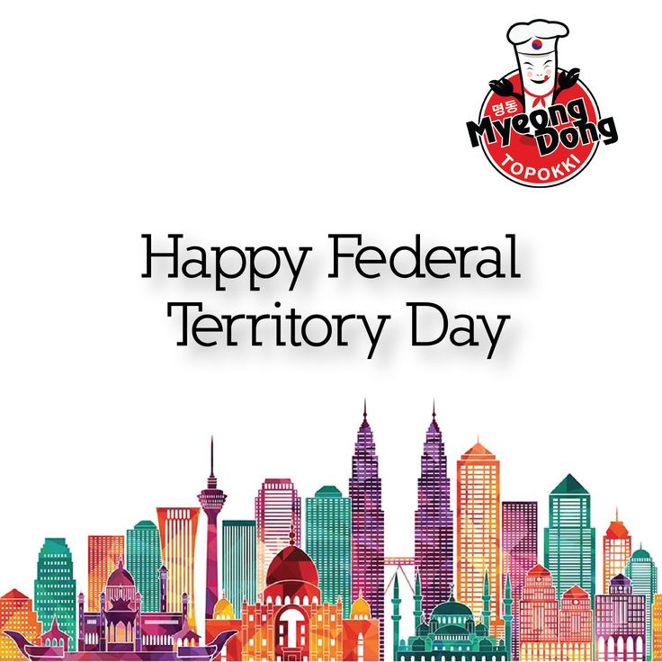 Happy federal territory day myeongdongtopokki holiday