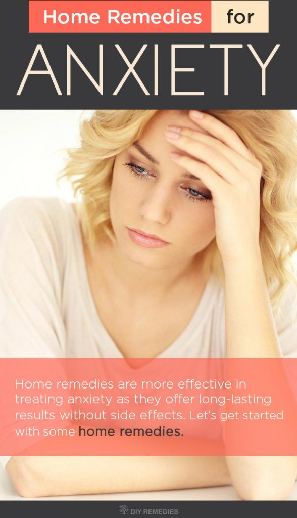 Home Remedies For Anxiety!