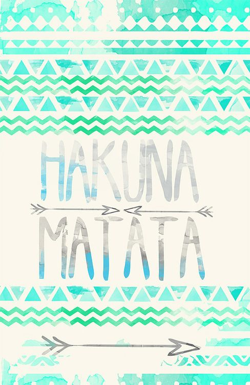 hakuna matata | Tumblr | We Heart It