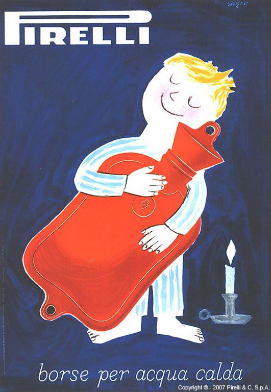 PIRELLI, Raymond Savignac,1953    I feel exactly the same way about my red hot water bottle.