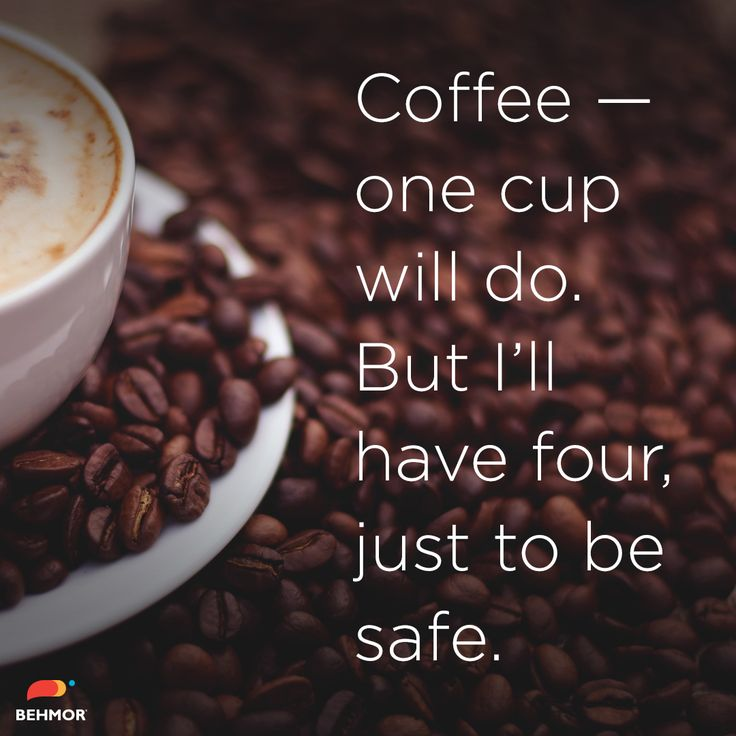 #coffee #coffeequotes #coffeehumor  Just to be safe.