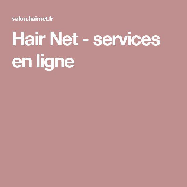Hair Net - services en ligne