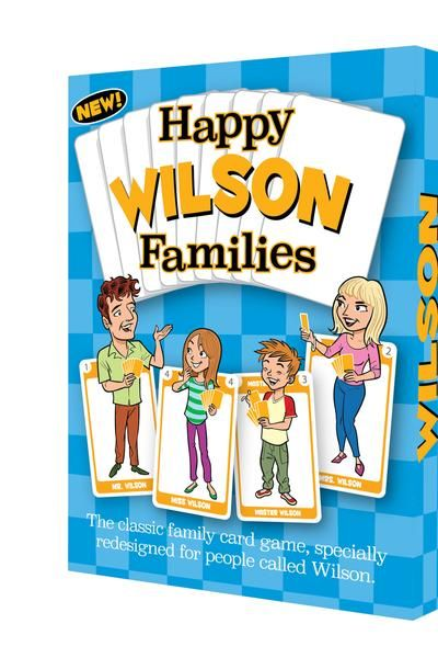 It's perhaps the best-selling card game of all time and now, here it is in a special personalized edition for people with the surname WILSON.  If you're not called Wilson, (and chances are that you're not of course) then other editions are available! Search the site for details !!  Happy Wilson Families is the Happy Families card game that you know and love with a series of amusing new improvements. For families called Wilson, this is something really novel and special.