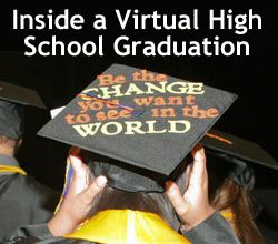 """Virtual High School Graduates Enjoy Real Pomp and Circumstance!"" on Virtual Learning Connections http://www.connectionsacademy.com/blog/posts/2012-06-20/Virtual-High-School-Graduates-Enjoy-Real-Pomp-and-Circumstance.aspx"