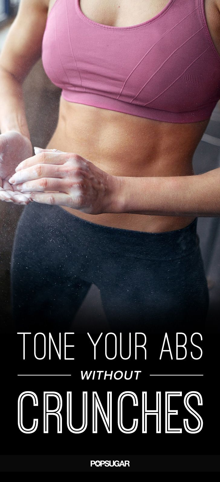 How to get tight, tones abs sans crunches.