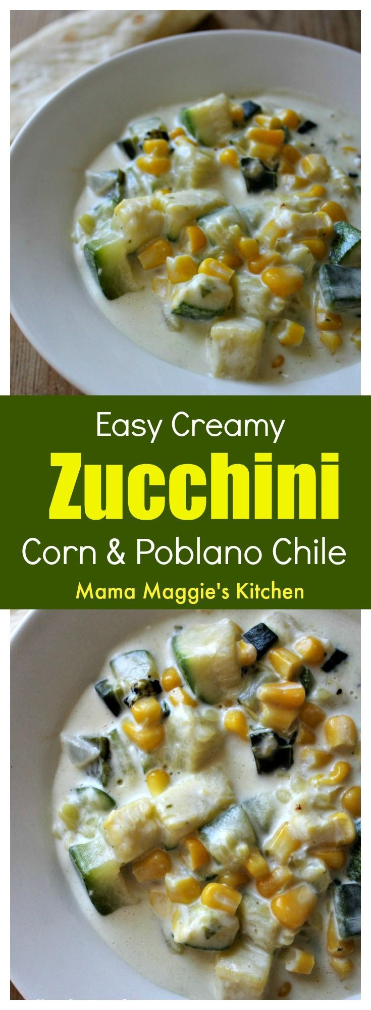 Easy Creamy Zucchini Corn and Poblano Chile (or Calabacitas con Elote y Rajas de Chile Poblano) is a yummy and delicious dish that comes together in minutes. It only takes a few ingredients, and food is ready! By Mama Maggie's Kitchen via @maggieunz #calabacitas #vegetarian #mexicanrecipes #mexicanfood #yummy #corn