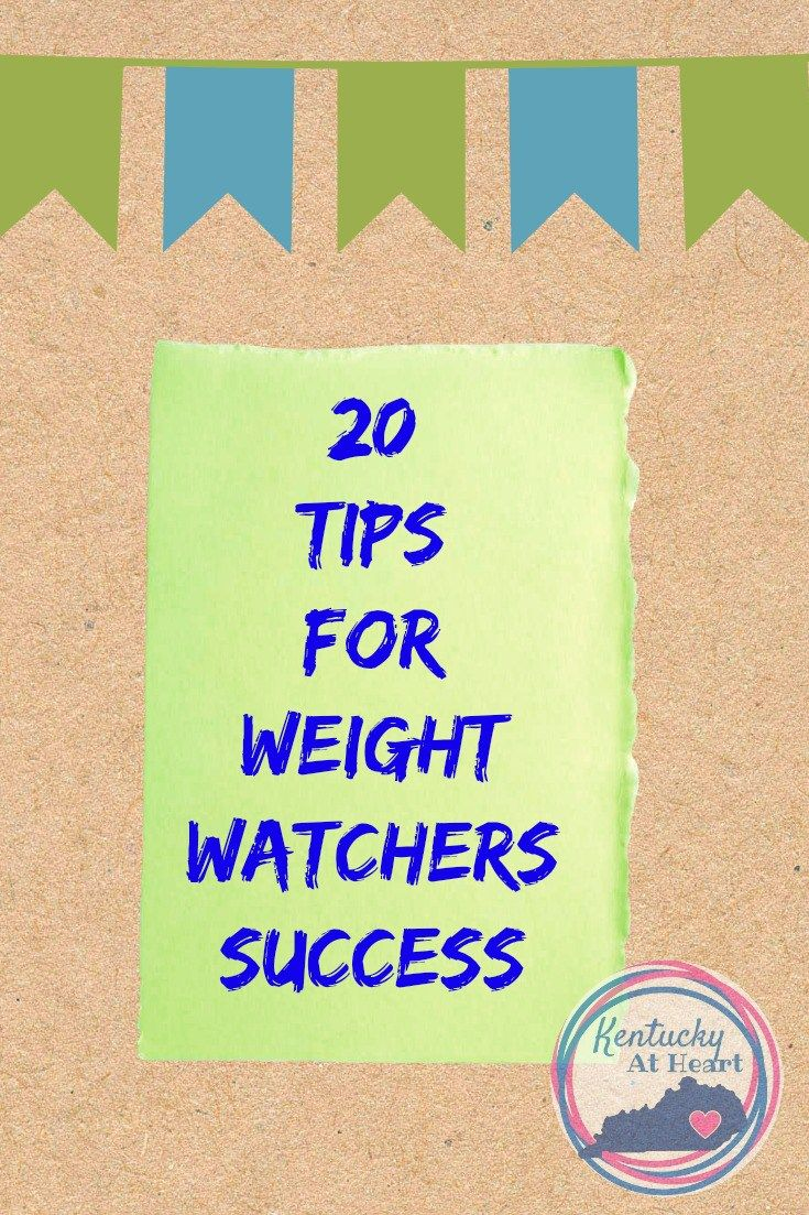 20 Tips for Weight Watchers Success. Follow KentuckyAtHeart.com for more tips to get healthy and lose weight.