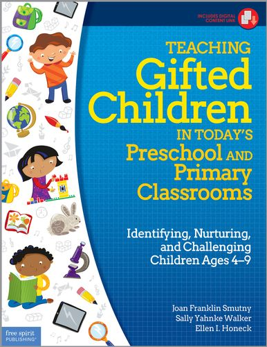 Teaching Gifted Children in Today's Preschool and Primary Classrooms: Identifying, Nurturing, and Challenging Children Ages 4–9|Joan Franklin Smutny, Sally Yahnke Walker, Ellen I. Honeck|9781631980237