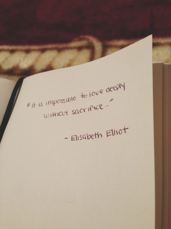 love = sacrifice {elisabeth elliot}