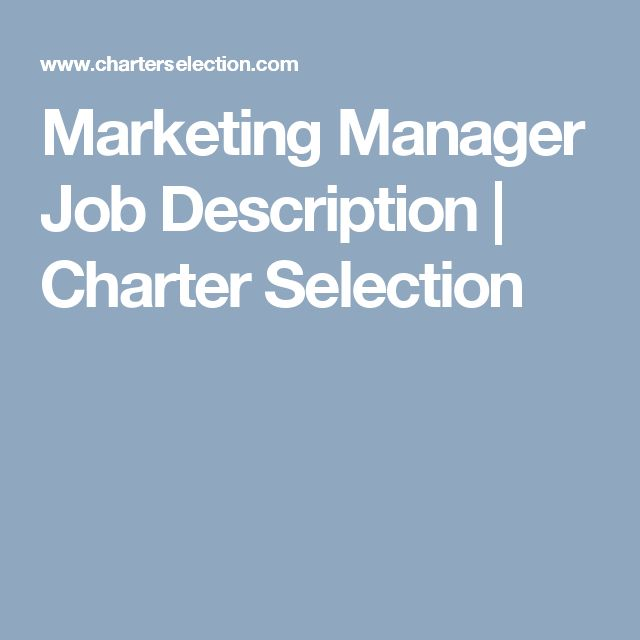Marketing Manager Job Description | Charter Selection