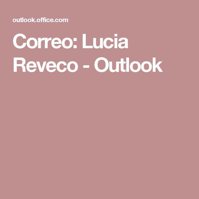 Correo: Lucia Reveco - Outlook