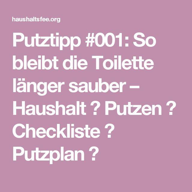 Putztipp #001: So bleibt die Toilette länger sauber – Haushalt ✅ Putzen ✅ Checkliste ✅ Putzplan ✅