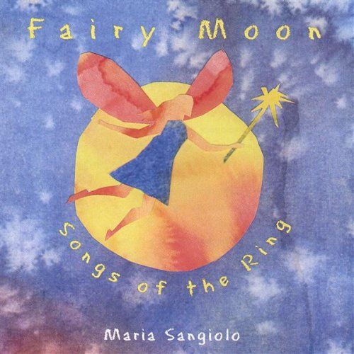 Fairy Moon - Songs of the Ring Raging River Records