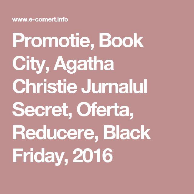 Promotie, Book City, Agatha Christie Jurnalul Secret, Oferta, Reducere, Black Friday, 2016