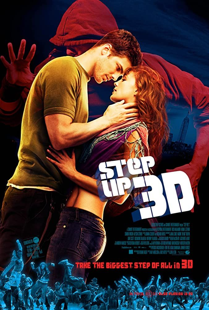 Step Up 3d 2010 Step Up Movies Step Up 3 Step Up