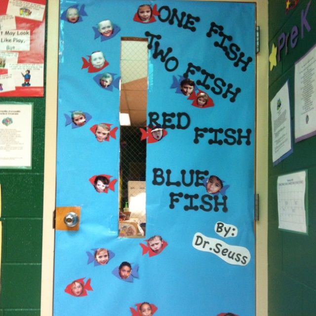 Dr. Seuss Door Decoration Ideas for Contest | Door decoration for Dr Seuss week! Take students picture making a fish ...