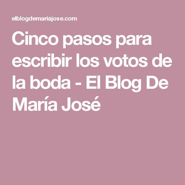 Cinco pasos para escribir los votos de la boda - El Blog De María José