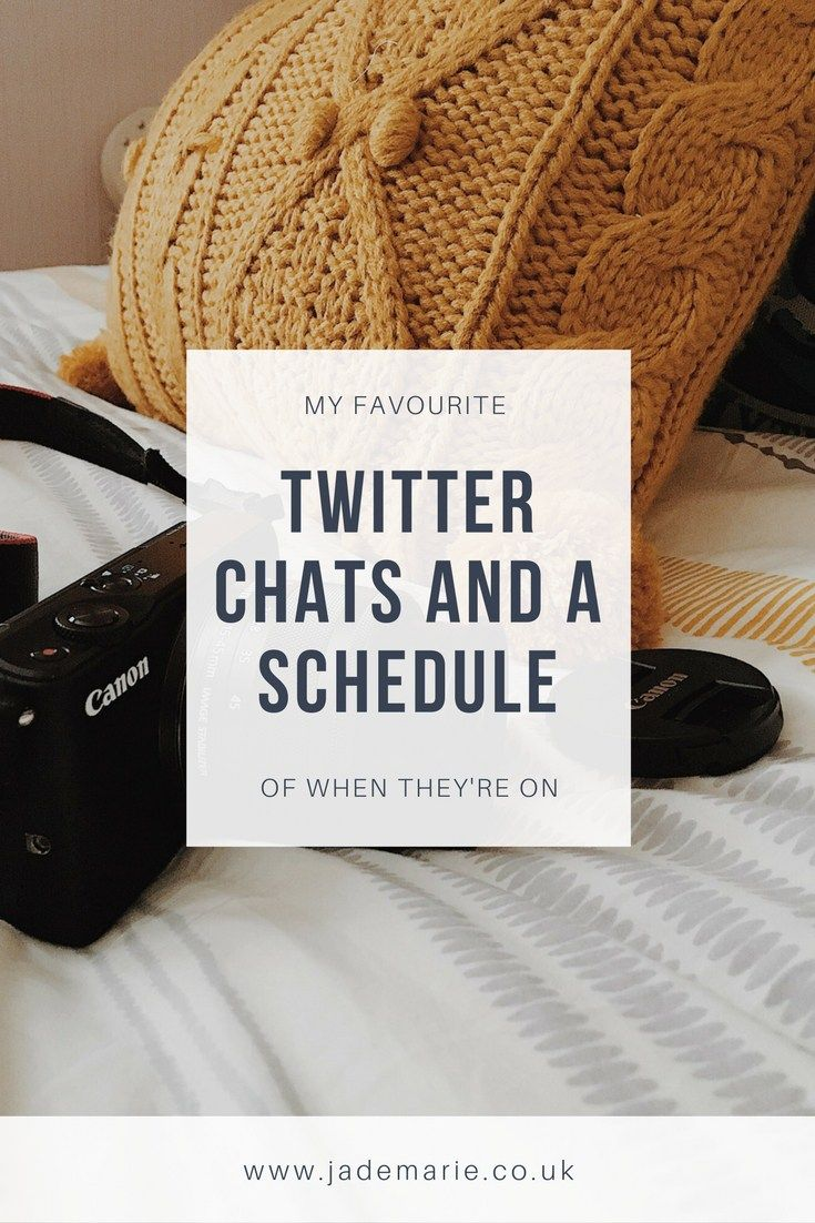My Favourite Twitter Chats and a Schedule Of When They're On