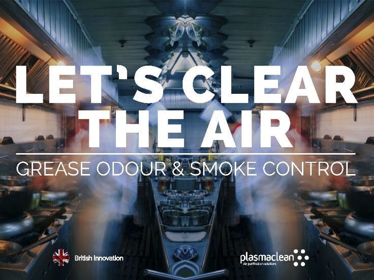 A British invention to prevent grease  and odour in kitchens around the world. Created by Dr David Glover and comprises plasma technologies, UV and ozone #innovation #kitchens #ozone #construction