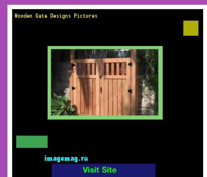 Wooden Gate Designs Pictures 121659 - The Best Image Search