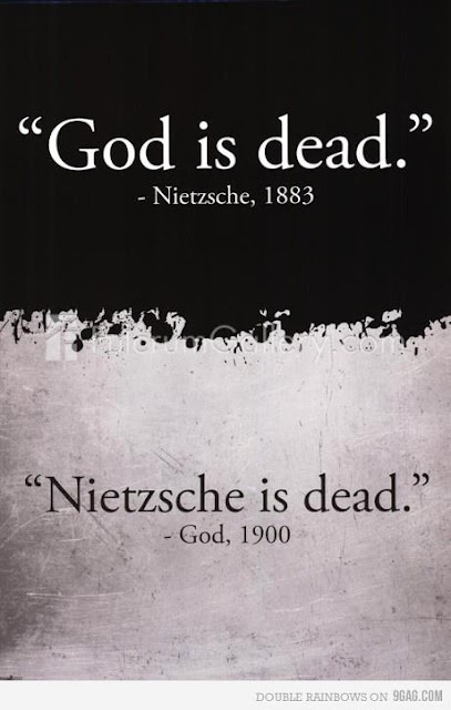 Nietzsche is dead ... lol
