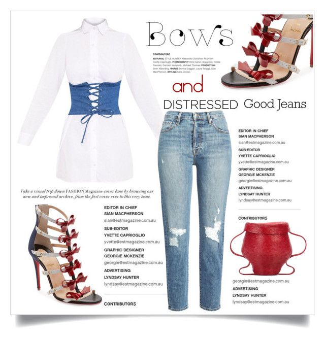 """""""Bows & Distressed Good  Jeans"""" by conch-lady ❤ liked on Polyvore featuring Christian Louboutin, Frame, Rosie Assoulin, distresseddenim, GoodDenim, distressedjeans and bowsanddistressedjeans"""