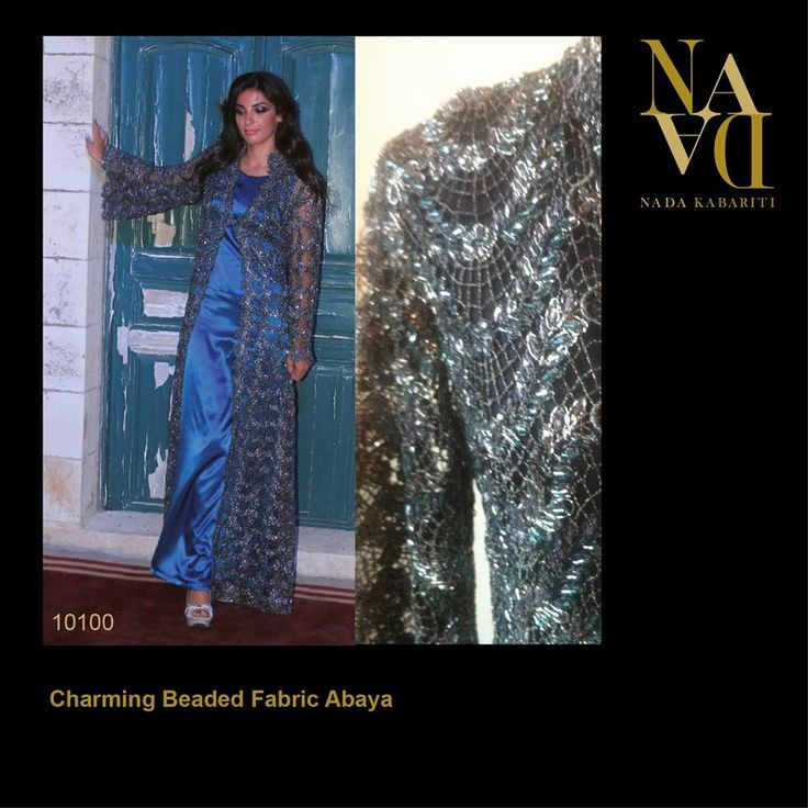 Charming Beaded Fabric Abaya designed by Nada Kabariti. For orders contact: Jordan: 00962795086955 KSA & Bahrain: 00966597798178 Facebook: www.facebook.com/...