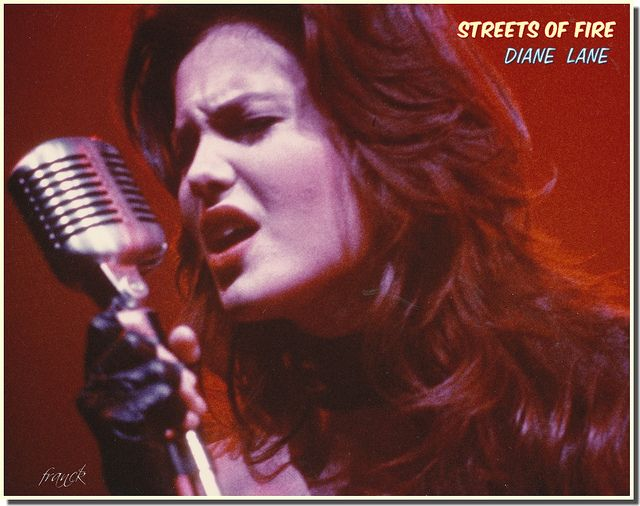 """DIANE LANE...""""Streets Of Fire""""..1984 