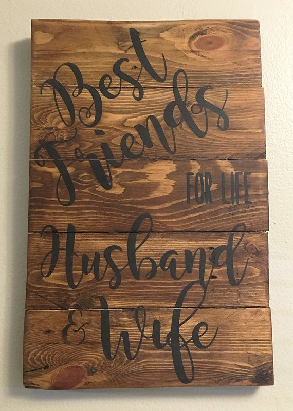 Best Friends For Life Husband And Wife Stained Sign Anniversary Pallet Sign Wedding Pallet Sign Reclaimed Wood Sign Rustic Wood Sign Love Him