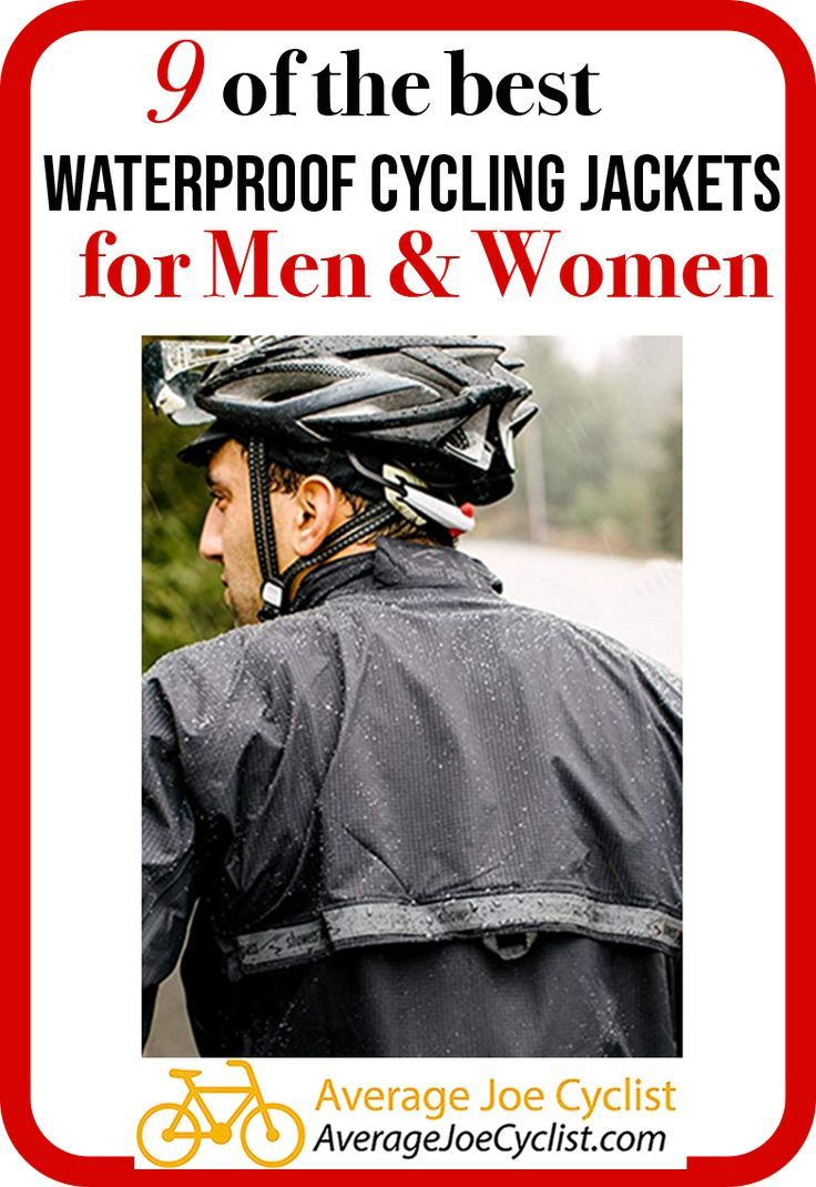 9 Of The Best Waterproof Cycling Jackets For Men And Women 2020