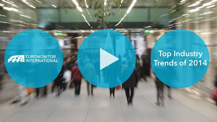 Top industry trends 2014 from Euromonitor International
