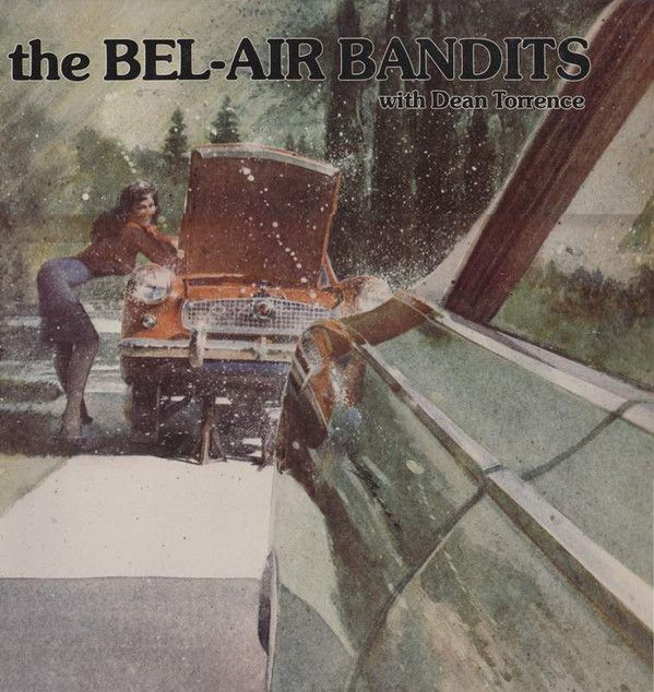 The Bel-Air Bandits* with Dean Torrence - The Bel-Air Bandits With Dean Torrence (Vinyl) at Discogs
