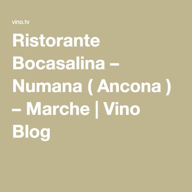 Ristorante Bocasalina – Numana ( Ancona ) – Marche | Vino Blog