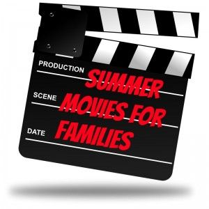 Summer Movie Guide for Families - FREE and discounted movies for kids in Illinois. Includes special needs screenings.