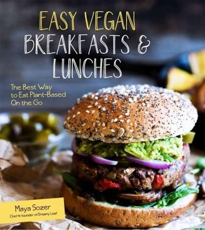 Easy Vegan Breakfasts & Lunches: Calpurnia Tate, Animal Doctor in Training