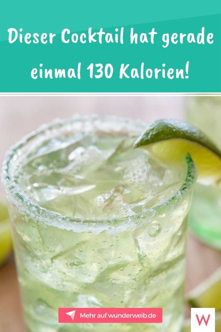 Norcal Margerita Der Trend Cocktail Mit Nur 130 Kalorien Wunderweib Kalorienarme Cocktails Gesunde Nahrung Diat Tee