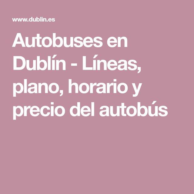 Autobuses en Dublín - Líneas, plano, horario y precio del autobús
