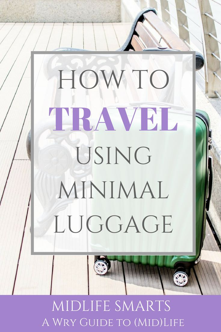 How to travel using minimal luggage