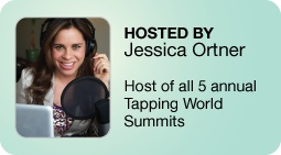 2013 Tapping World Summit Starts Tonight February 4, 2013