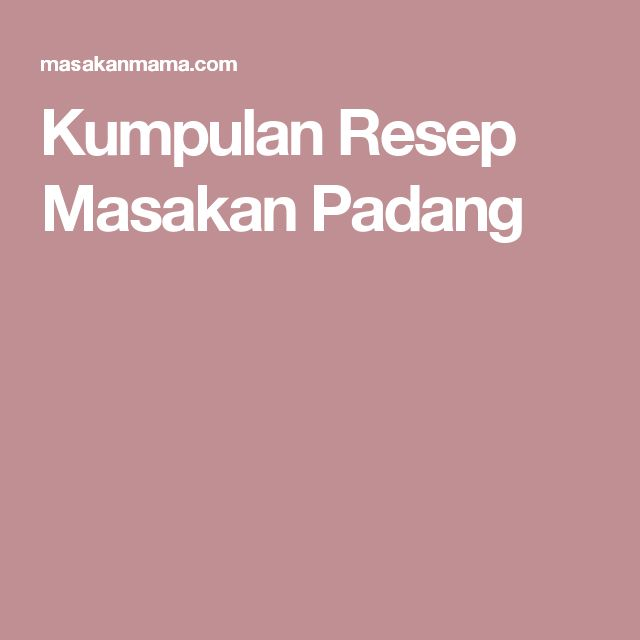 Kumpulan Resep Masakan Padang