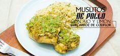 Chef Oropeza-muslos de pollo al cilandro y arroz de coliflor