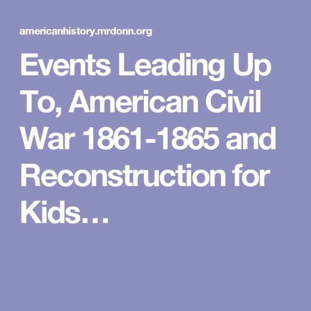 Trigger Events of the Civil War