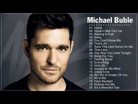 Michael Bublé Greatest Hits Cover - Best Songs of Michael Bublé - Michael Bublé Playlist - YouTube
