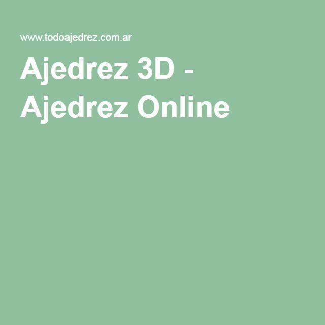 Ajedrez 3D - Ajedrez Online