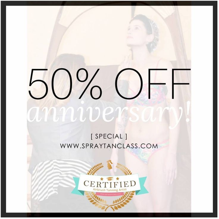 It's our anniversary! ❇ You know what that means! Discounts for *YOU*! 🎉 For 48 hours, you will be able to enroll in any of our online spray tan training courses at 50% off!💲 That includes our Beginner's Certification Course, Fitness Competition Certification Course and Body Contouring Certification Course! . . USE CODE: 'HappyAnniversary' at www.spraytanclass.com  #spraytans #spraytan #spraytanning #spraytanner #spraytanned #spraytanhq #spraytanparty #spraytanlife #spraytansalon…