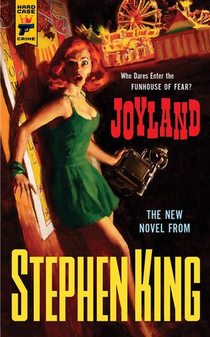 JOYLAND by Stephen King - In the summer of 1973 at an amusement park in a small North Carolina town college student Devin Jones comes to work as a carny and confronts the legacy of a vicious murder, the fate of a dying child, and the ways both will change his life forever.