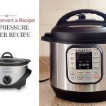 Convert-A-Recipe-Collage-Pressure-Cooking-Today