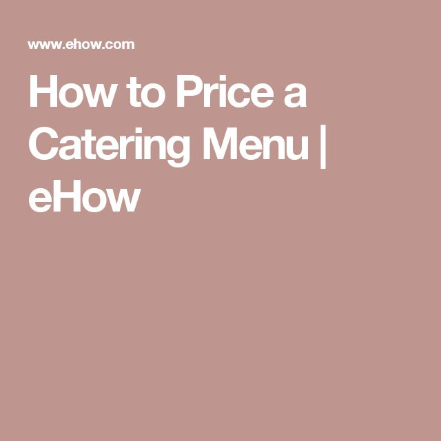 How to Price a Catering Menu | eHow